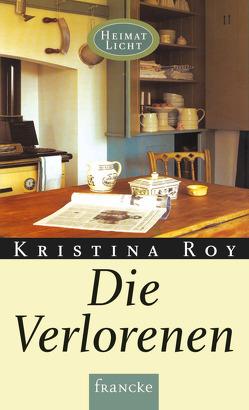 Die Verlorenen von Roy,  Kristina