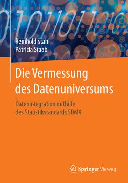 Die Vermessung des Datenuniversums von Staab,  Patricia, Stahl,  Reinhold