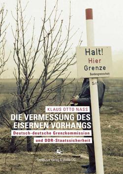 Die Vermessung des Eisernen Vorhangs von Nass,  Klaus O.