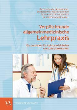 Die verpflichtende allgemeinmedizinische Lehrpraxis