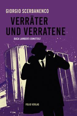 Die Verratenen von Rhein,  Christiane, Scerbanenco,  Giorgio