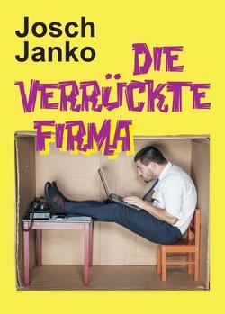 Die verrückte Firma von Janko,  Josch