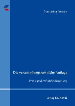 Die versammlungsrechtliche Auflage von Jenssen,  Katharina