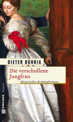 Die verschollene Jungfrau von Bührig,  Dieter