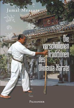 Die verschollenen Traditionen des Okinawa-Karate von Measara,  Jamal