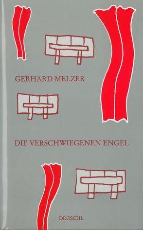 Die verschwiegenen Engel von Melzer,  Gerhard
