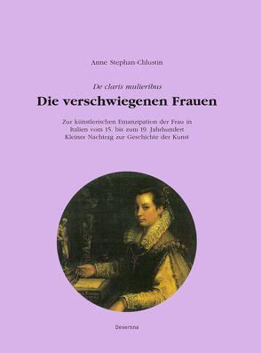 Die verschwiegenen Frauen von Stephan-Chlustin,  Anne