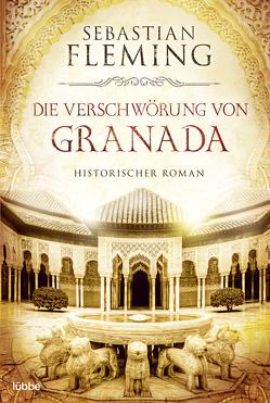 Die Verschwörung von Granada von Fleming,  Sebastian