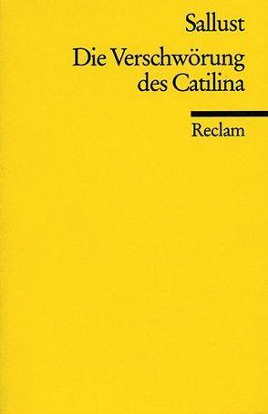 Die Verschwörung des Catilina von Buchner,  Karl, Sallust