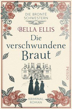 Die verschwundene Braut von Ellis,  Bella, Linden,  Kathi