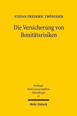 Die Versicherung von Bonitätsrisiken von Thönissen,  Stefan Frederic
