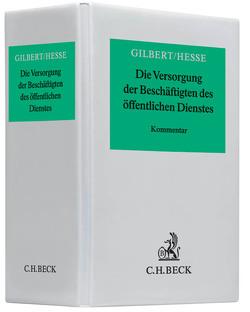 Die Versorgung der Beschäftigten des öffentlichen Dienstes von Gilbert,  Hubertus, Hesse,  Gerd, Schneider,  Jürgen, Schuermann,  Hans, Weiss,  Peter