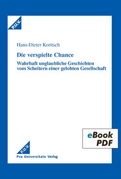 Die verspielte Chance von Koritsch,  Hans-Dieter