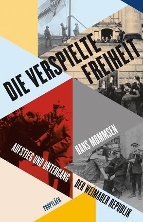 Die verspielte Freiheit von Lehnert,  Detlev, Mommsen,  Hans