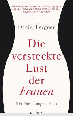 Die versteckte Lust der Frauen von Bergner,  Daniel, Zeltner,  Henriette