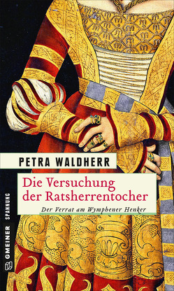 Die Versuchung der Ratsherrentochter von Waldherr,  Petra