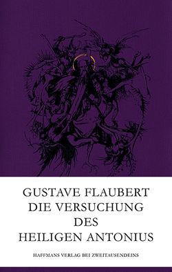 Die Versuchung des heiligen Antonius von Flaubert,  Gustave
