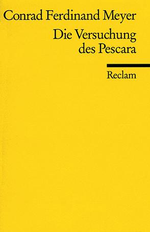 Die Versuchung des Pescara von Meyer,  Conrad F