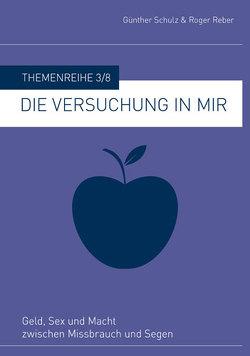 Die Versuchung in mir von Reber,  Roger, Schulz,  Günther