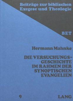 Die Versuchungsgeschichte im Rahmen der synoptischen Evangelien von Mahnke,  Hermann