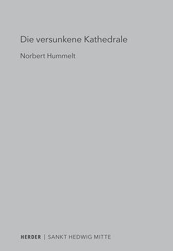Die versunkene Kathedrale von Hummelt,  Norbert