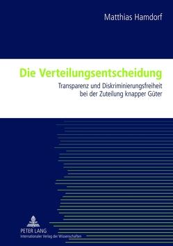 Die Verteilungsentscheidung von Hamdorf,  Matthias