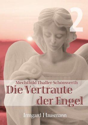 Die Vertraute der Engel von Hausmann,  Irmgard