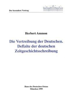 Die Vertreibung der Deutschen von Ammon,  Herbert