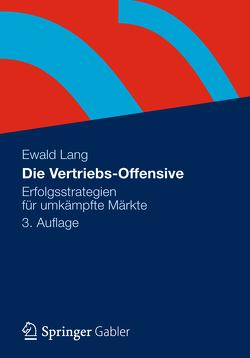 Die Vertriebs-Offensive von Lang,  Dr. Ewald
