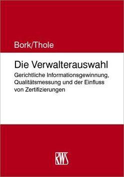 Die Verwalterauswahl von Bork,  Reinhard, Thole,  Christoph