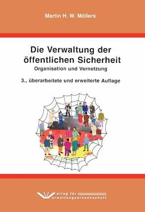 Die Verwaltung der öffentlichen Sicherheit von Möllers,  Martin H.W.
