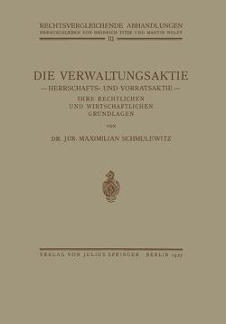 Die Verwaltungsaktie von Schmulewitz,  Maximillian