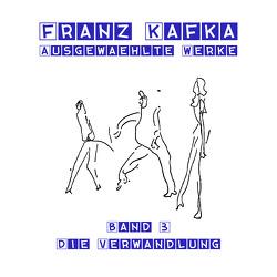 Die Verwandlung von Gabor,  Karlheinz, Kafka,  Franz
