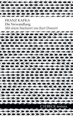 Die Verwandlung von Drawert,  Kurt, Kafka,  Franz