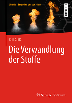 Die Verwandlung der Stoffe von Geiß,  Ralf