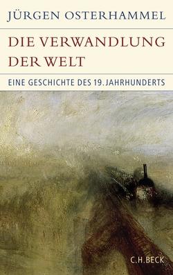 Die Verwandlung der Welt von Osterhammel,  Jürgen