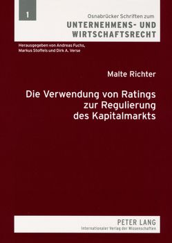 Die Verwendung von Ratings zur Regulierung des Kapitalmarkts von Richter,  Malte