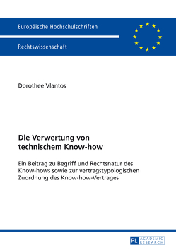Die Verwertung von technischem Know-how von Vlantos,  Dorothee