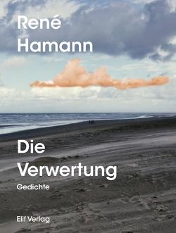 Die Verwertung von Hamann,  Rene