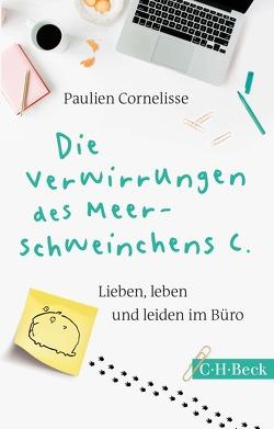Die Verwirrungen des Meerschweinchens C. von Busse,  Gerd, Cornelisse,  Paulien