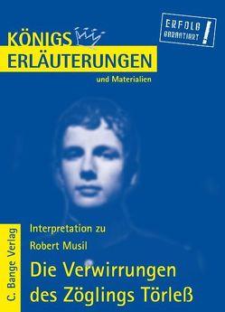 Die Verwirrungen des Zöglings Törleß von Robert Musil. Textanalyse und Interpretation. von Grobe,  Horst, Musil,  Robert