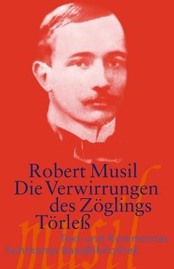 Die Verwirrungen des Zöglings Törleß von Musil,  Robert, Pfohlmann,  Oliver