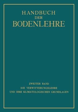 Die Verwitterungslehre und ihre Klimatologischen Grundlagen von Blanck,  E., Knoch,  K., Rehorst,  K., Schellenberg,  G., Schubert,  J., Wasmund,  E.
