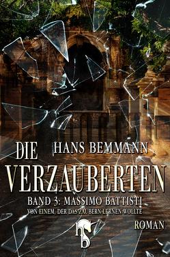 Die Verzauberten von Bemmann,  Hans