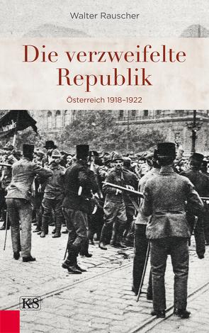 Die verzweifelte Republik von Rauscher,  Walter