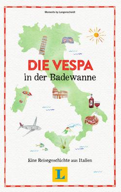 Die Vespa in der Badewanne – Lesevergnügen für den Urlaub von Schaefer,  Barbara