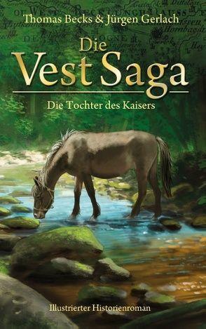 Die Vest Saga von Becks,  Thomas, Gerlach,  Jürgen