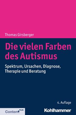 Die vielen Farben des Autismus von Girsberger,  Thomas