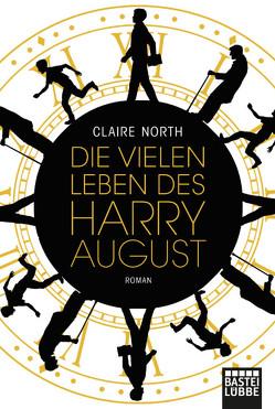 Die vielen Leben des Harry August von Bauche-Eppers,  Eva, North,  Claire