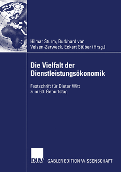 Die Vielfalt der Dienstleistungsökonomik von Stüber,  Eckart, Sturm,  Hilmar, Velsen-Zerweck,  Burkhard von